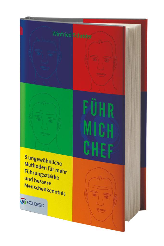 WinfriedSchroeterFuehrMichChef_RGB_3D_Goldegg-Verlag-e1571213578457-682x1024